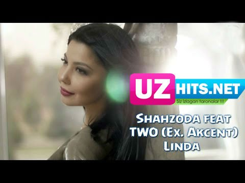 Shahzoda feat. TWO (Ex. Akcent) - Linda (HD Video)
