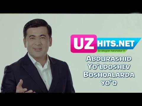Abdurashid Yo'ldoshev - Boshqalarda yo'q (HD Video)