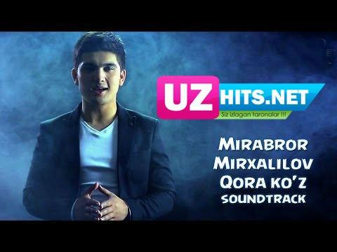 Mirabror Mirxalilov - Qora ko'z (Vahshiy filmiga soundtrack)