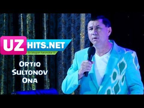 Ortiq Sultonov - Ona (HD Video)