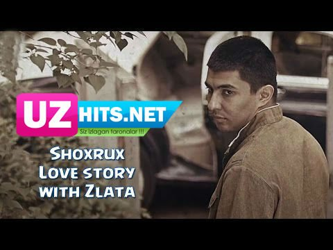 Shoxrux - Love story (with Zlata) (HD Video)