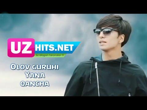 Olov guruhi - Yana qancha (HD Video)