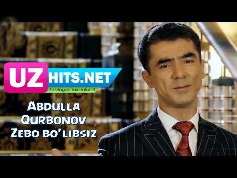 Abdulla Qurbonov - Zebo bo'libsiz (HD Clip)
