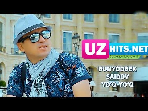 Bunyodbek Saidov - Yo'q-yo'q (HD Clip)