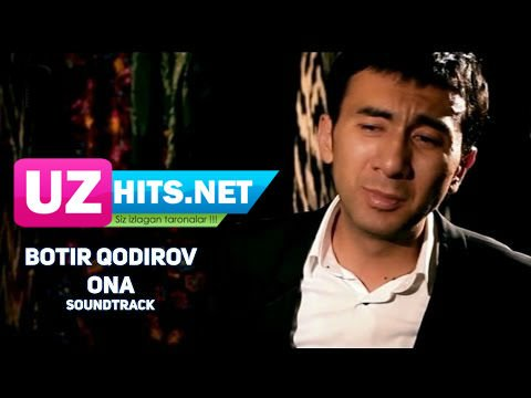 Botir Qodirov - Ona (soundtrack) (HD Video)