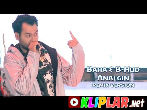 Baha & B-Hud - Analgin - (remix version) (Video klip)