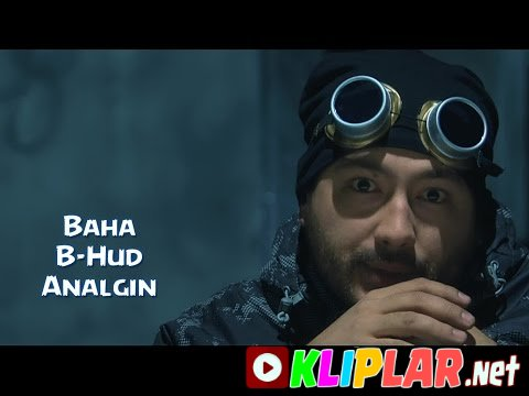 Baha ft. B-Hud - Analgin (Video klip)