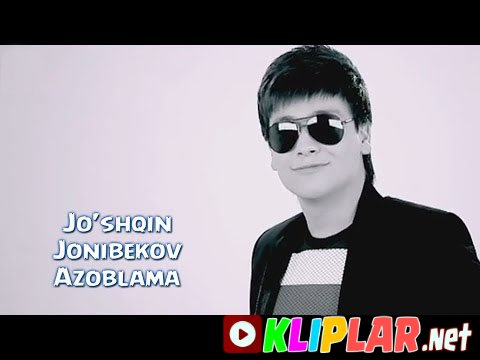 JO SHQIN JONIBEKOV MP3 СКАЧАТЬ БЕСПЛАТНО