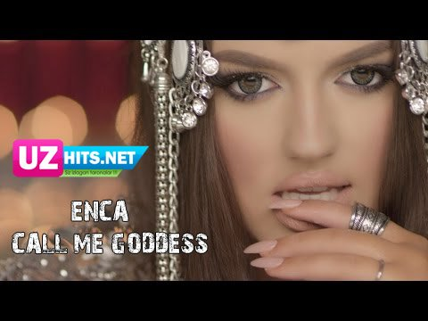 Enca - Call Me  Goddess  (Official Video HD) |2015
