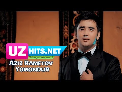 Aziz Rametov - Yomondur (HD Video)