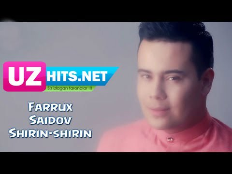 Farrux Saidov - Shirin-shirin (HD Video)