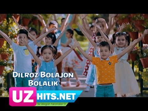 Dilroz Bolajon - Bolalik (HD Video)