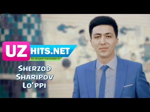 Sherzod Sharipov - Lo'ppi (HD Video)