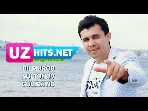Dilmurod Sultonov - Gulira'no (HD Clip)
