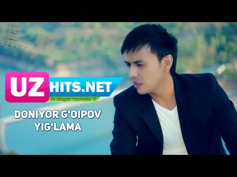 Doniyor G'oipov - Yig'lama (HD Clip)