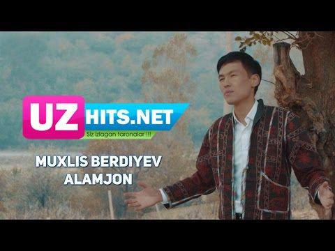 Muxlis Berdiyev - Alamjon (HD Clip)