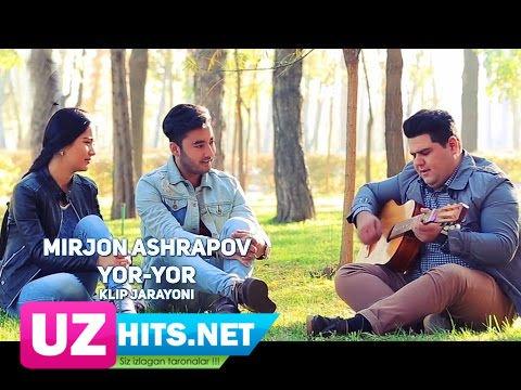 Mirjon Ashrapov - Yor-yor (klip jarayoni) (HD Clip)