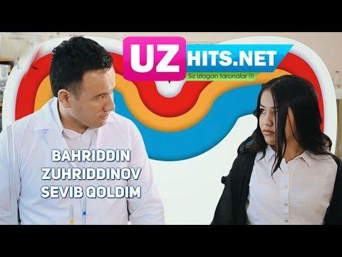 Bahriddin Zuhriddinov - Sevib qoldim (HD Clip)
