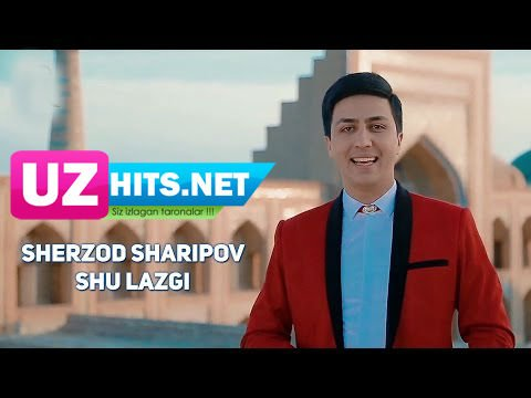 Sherzod Sharipov - Shu lazgi (HD Clip)