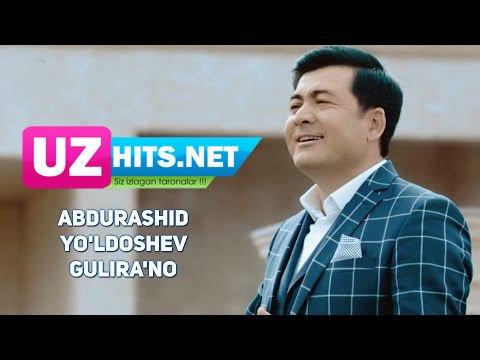Abdurashid Yo'ldoshev - Gulira'no (HD Clip)