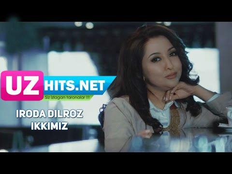 Iroda Dilroz - Ikkimiz (HD Clip)