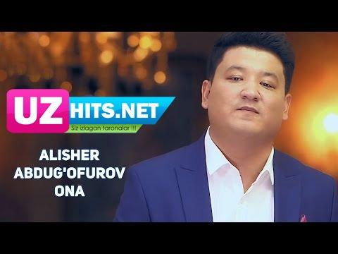 Alisher Abdug'ofurov - Ona (HD Clip)