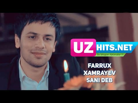 Farrux Xamrayev - Sani deb (HD Clip)