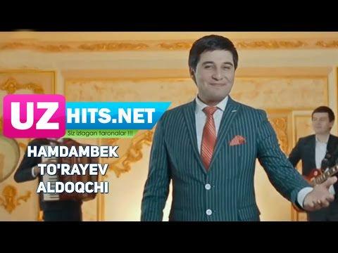 Hamdambek To'rayev - Aldoqchi (HD Clip)
