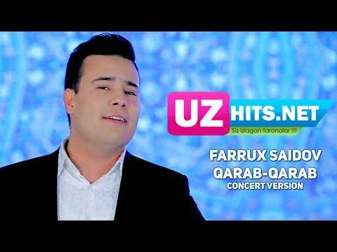 Farrux Saidov - Qarab qarab (concert version)