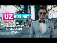Otabek Mutalxo'jayev - Shokoladim mani (HD Clip)
