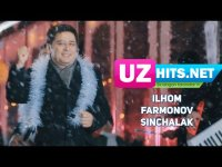 Ilhom Farmonov - Sinchalak (HD Clip)