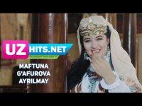 Maftuna G'afurova - Ayrilmay (HD Clip)