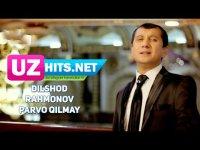 Dilshod Rahmonov - Parvo qilmay (HD Clip) (2017)