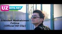 Erkin Madrahimov - Fotima (HD Clip)
