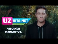 Abbosxon - Ikkinchi yo'l (HD Clip) (2017)
