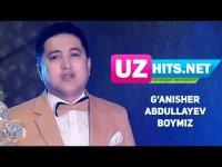 G'anisher Abdullayev - Boymiz (HD Clip) (2017)