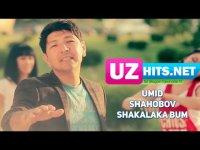 Umid Shahobov - Shakalaka bum (HD Clip) (2017)