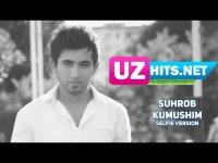 Suhrob - Kumushim #SELFIE (HD Clip)
