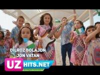 Dilroz Bolajon - Jon Vatan (HD Clip) (2017)