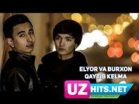 Elyor va Burxon - Qaytib kelma (HD Clip) (2017)