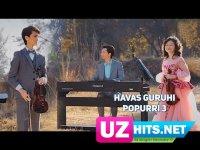 Havas guruhi - Popurri 3 (HD Clip) (2017)
