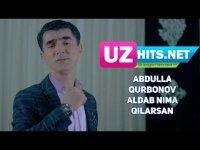Abdulla Qurbonov - Aldab nima qilarsan (HD Clip) (2017)