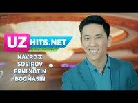 Navro'z Sobirov - Erni xotin boqmasin (HD Clip) (2017)