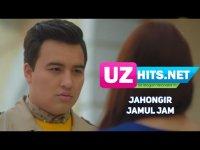 Jahongir - Jamul jam (HD Clip) (2017)