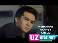 Muhammad G'aniyev - Ayriliq (HD Clip) (2017)