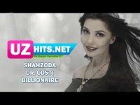 Shahzoda ft. Dr. Costi - Billionaire (HD Clip) (2017)