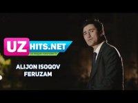 Alijon Isoqov - Feruzam (HD Clip) (2017)