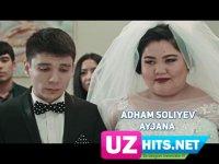 Адхам Солиев - Айжана (Клип)