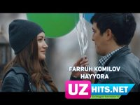 Farruh Komilov - Hayyora (HD Clip) (2017)