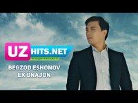 Begzod Eshonov - Ex onajon (HD Clip) (2017)